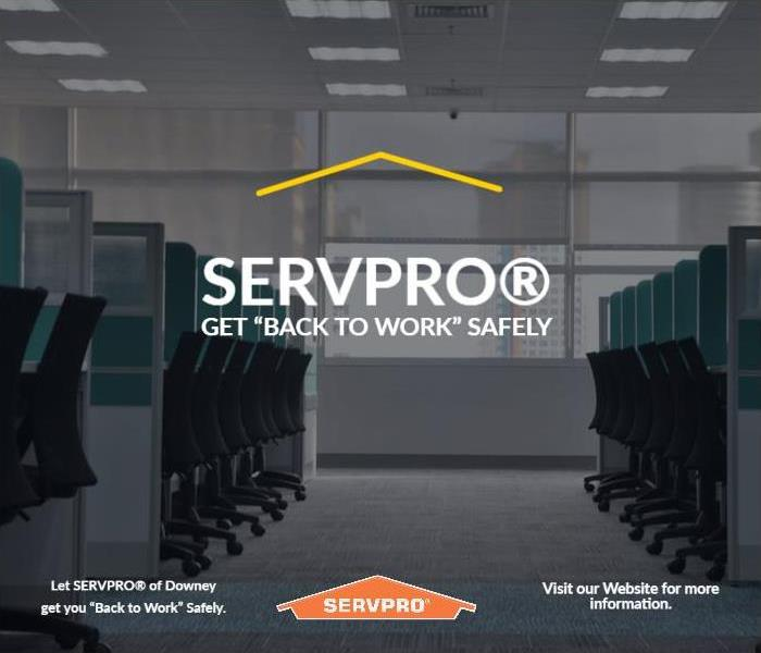 Office space with SERVPRO logo and text that reads Get Back to Work Safely.